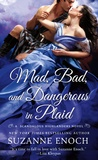 Mad, Bad, and Dangerous in Plaid (Scandalous Highlanders, #3)