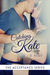 Catching Kate (Acceptance, ...