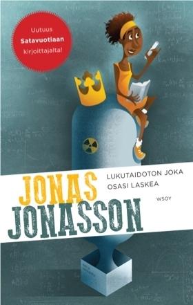 Lukutaidoton joka osasi laskea by Jonas Jonasson
