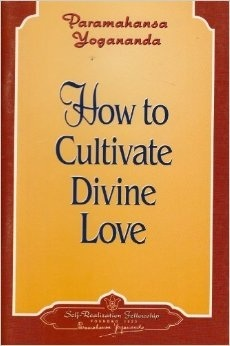 How to Cultivate Divine Love