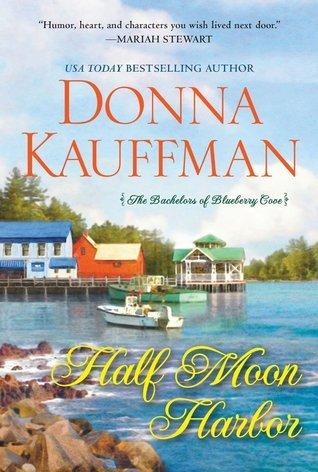 Ebook Half Moon Harbor by Donna Kauffman PDF!