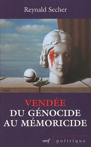 Vendée : du génocide au mémoricide