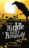 Riddle Gully Runaway
