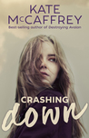 Crashing Down by Kate McCaffrey