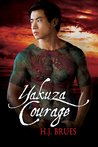 Yakuza Courage by H.J. Brues