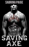 Saving Axe by Sabrina Paige