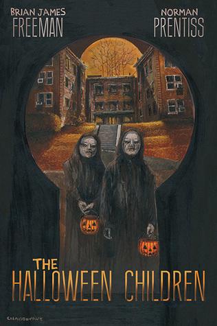 The Halloween Children by Brian James Freeman