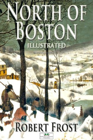 North of boston (illustrated) by Robert Frost