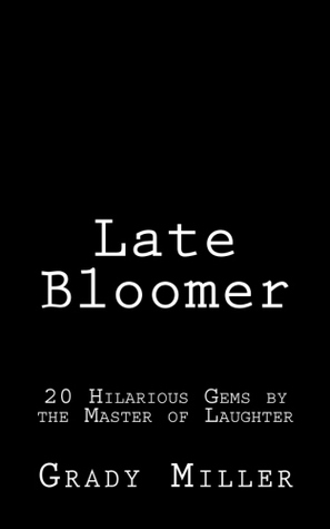 late-bloomer-20-hilarious-gems-by-the-master-of-laughter