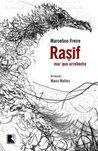 Rasif by Marcelino Freire