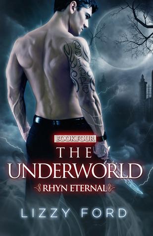 The Underworld (Rhyn Eternal, #4)