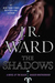 The Shadows (Black Dagger Brotherhood, #13) by J.R. Ward