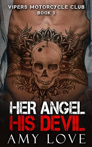 Her Angel, His Devil (Vipers Motorcycle Club #3)