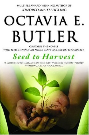Seed to Harvest (Patternmaster, #1-4)