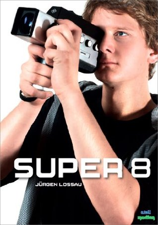 Super 8: Film Handbook for the Digital Age