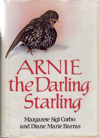 Arnie the Darling Starling