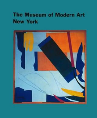 The Museum of Modern Art, New York by Sam Hunter