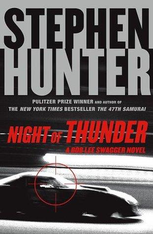 Night of Thunder by Stephen Hunter