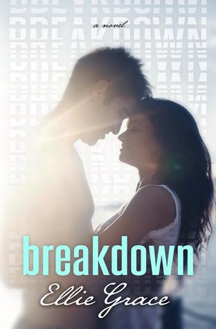 Resultado de imagen de Breakdown - Ellie Grace