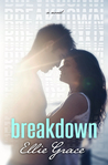 Breakdown by Ellie  Grace