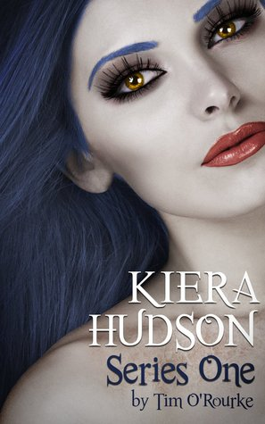 Kiera Hudson Series One: All Six Novels In One Limited Edition Volume