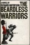 The Beardless Warriors: A Novel of World War II