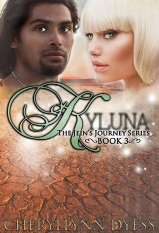 Kyluna (Jein's Journey Series #3)