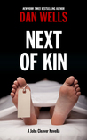 Next of Kin by Dan Wells