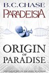 Origin of Paradise (Paradeisia Trilogy, #1)