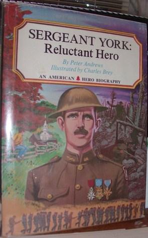Sergeant York: Reluctant Hero