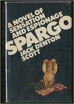 Spargo: A Novel of Espionage
