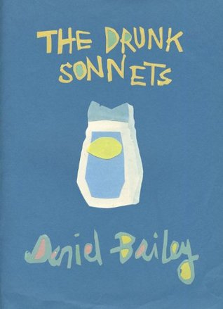 The Drunk Sonnets