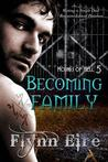 Becoming Family (Hounds of Hell, #5)