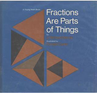 Fractions Are Parts of Things: Young Math Books