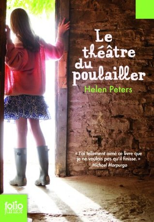 The Secret Hen House Theatre (Helen Peters Series)