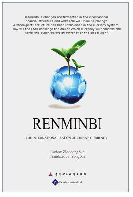 Renminbi: The Internationalization of China's Currency