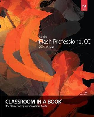 Adobe Flash Professional CC Classroom in a Book (2014 Release)
