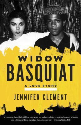 Widow Basquiat by Jennifer Clement