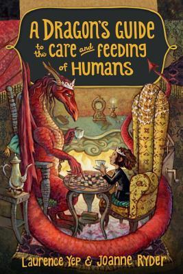 A Dragon's Guide to the Care and Feeding of Humans (A Dragon's Guide, #1)
