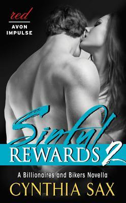 Sinful Rewards 2: A Billionaires and Bikers Novella