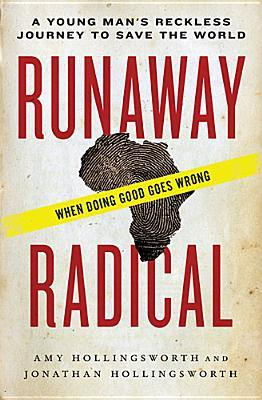 runaway-radical-a-young-man-s-reckless-journey-to-save-the-world