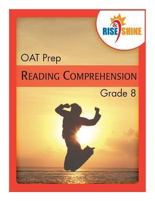 Rise & Shine Oat Prep Grade 8 Reading Comprehension