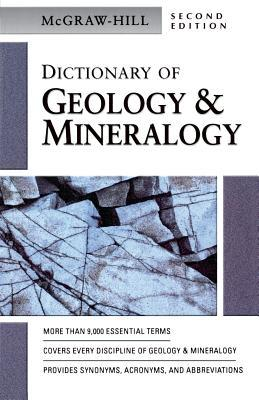 Mc Graw Hill Dictionary Of Geology And Mineralogy