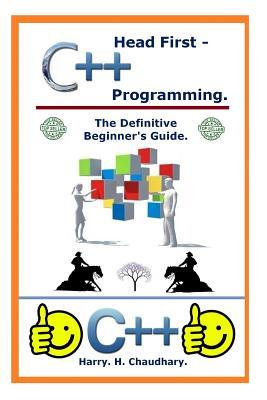 Head First C++ Programming: The Definitive Beginner's Guide.