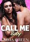 Call Me Baby - Vol.3 by Emma Green