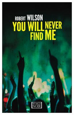 You Will Never Find Me (Charles Boxer #2)