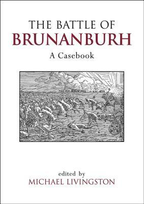 The Battle of Brunanburh: A Casebook