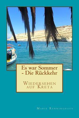 Es War Sommer - Die Rueckkehr: Wiedersehen Auf Kreta