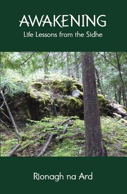 Awakening: Life Lessons from the Sidhe