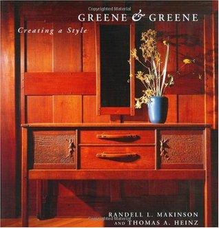 Greene & Greene Creating a Style: Creating a Style